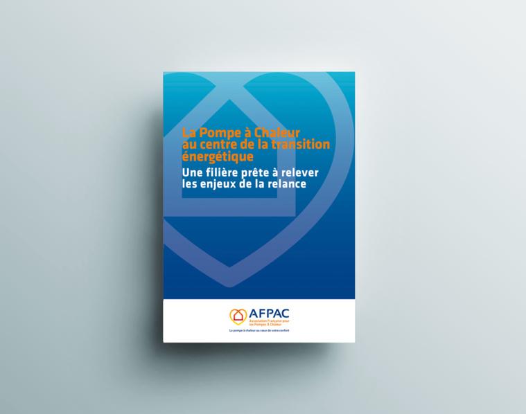 La Pompe à Chaleur  au centre de la transition énergétique : une filière prête à relever les enjeux de la relance - Dossier AFPAC N°17