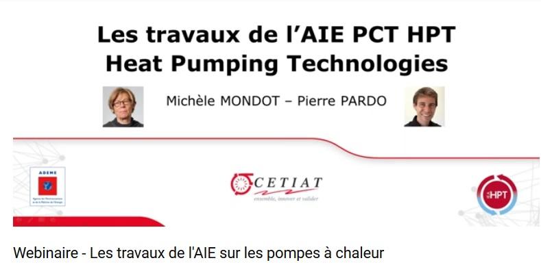 """SAVE THE DATE - 4ème webinaire sur les activités de l'AIE HPT """"Heat Pumping Technologies"""" organisé par le CETIAT"""