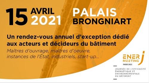Report de l'édition EnerJ-meeting Paris du 4 février au 15 avril 2021 au Palais Brongniart